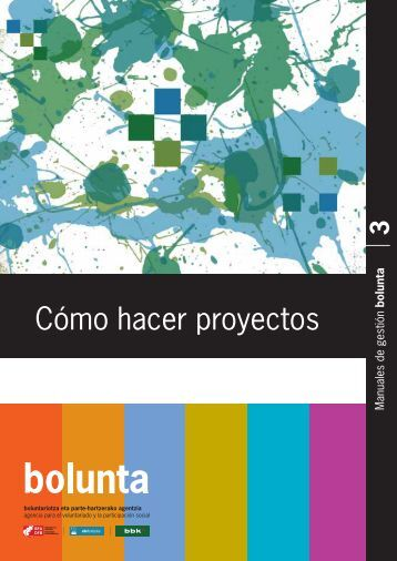Cómo hacer proyectos - Bolunta