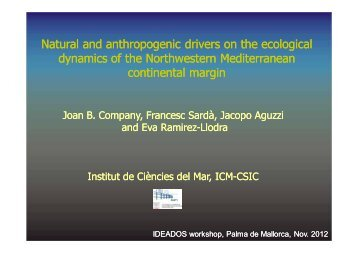 Natural and anthropogenic drivers on the ecological dynamics of the ...