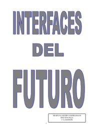 10.INTERFACES DEL FUTURO - Departamento de Lenguajes y ...
