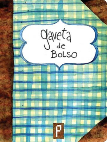 aqui - Gaveta de Bolso