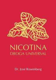 Nicotina - Droga Universal - Instituto Nacional de Câncer