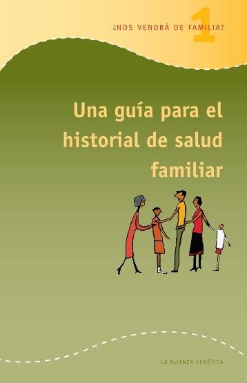 Una guía para el historial de salud familiar - Genetic Alliance