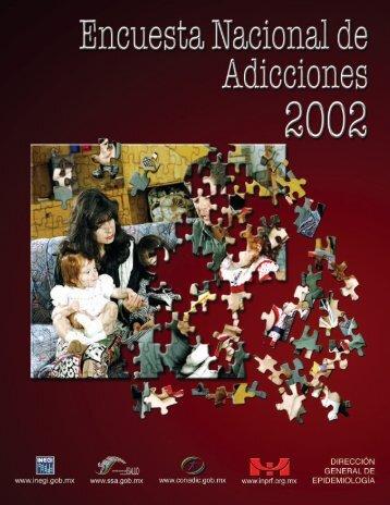 Encuesta Nacional de Adicciones 2002 - Inegi
