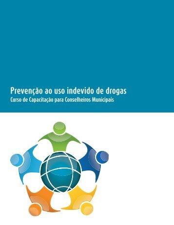 Prevenção ao uso indevido de drogas - Conselho da Criança e do ...