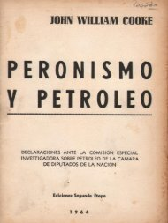 Peronismo y Petroleo - John William Cooke - Ruinas Digitales