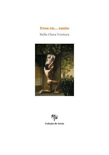 Eros en… canto, Bella Clara Ventura - Jornal de Poesia