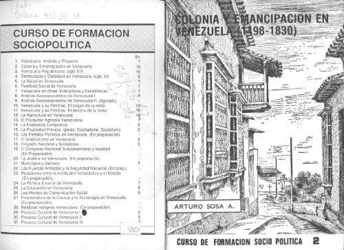 Colonia Y Emancipación En Venezuela 1498 1830 Arturo Sosa