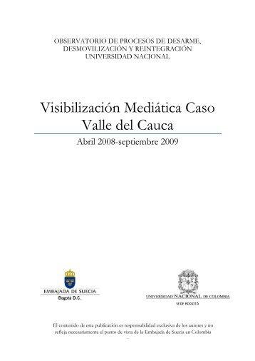 El Caso Valle del Cauca - Observatorio DDR - Universidad Nacional ...