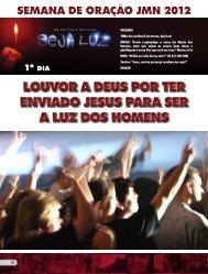 LOUVOR A DEUS POR TER ENVIADO JESUS PARA SER A LUZ ...