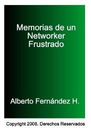 Memorias de Un Networker Frustrado - Nuevos Networkers
