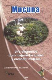 Mucuna. Una alternativa para mejorar los suelos y combatir malezas
