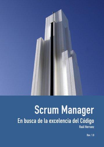 Scrum Manager: En busca de la excelencia del Código