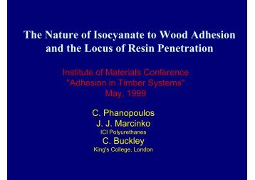 The Nature of Isocyanate to Wood Adhesion and the Locus of Resin ...