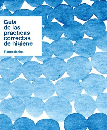 Guía de las prácticas correctas de higiene Pescaderías