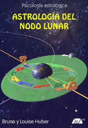 Astrología del Nodo Lunar (Bruno y Louise Huber) - Api Ediciones