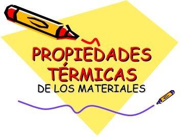 propiedades térmicas - Apoyo para la Fac. de Odontología – USAC