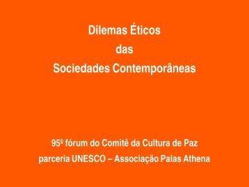 Dilemas Éticos das Sociedades Contemporâneas - Comitê da ...