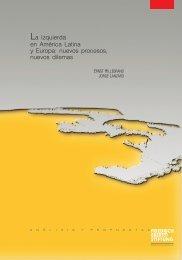 La izquierda en América Latina y Europa: nuevos procesos, nuevos ...