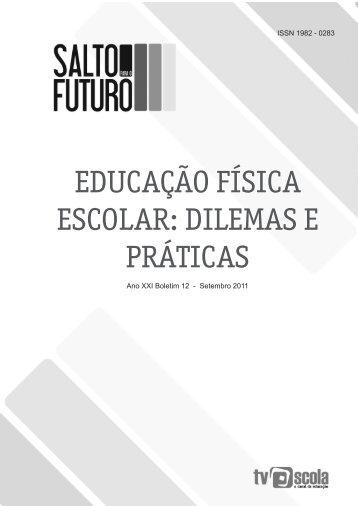educação física escolar: dilemas e práticas - Ambiente Educacional ...