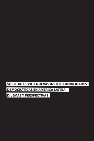 sociedad civil y nuevas institucionalidades democráticas en ... - Polis