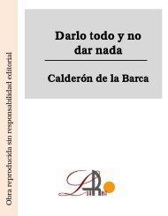 Darlo todo y no dar nada Calderón de la Barca - Ataun