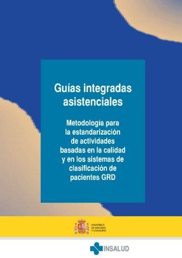 Guías integradas asistenciales. Metodología para la ...