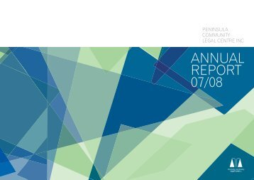 ANNUAL REPORT 07/08 - Peninsula Community Legal Centre
