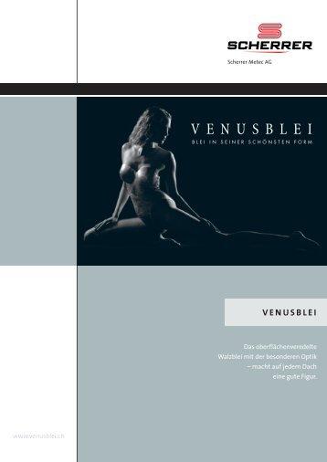 VENUSBLEI - Scherrer Metec AG