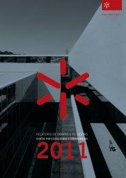 Relatório de Contas e de Gestão 2011 - Universidade do Minho