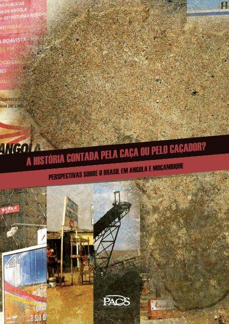 A HISTÓRIA CONTADA PELA CAÇA OU PELO CAÇADOR? - PACS