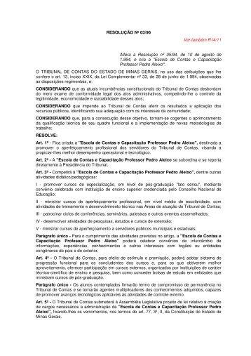RESOLUÇÃO Nº 03/96 Ver também R14/11 Altera a Resolução nº ...
