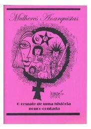 Mulheres Anarquistas: O Resgate de Uma História Pouco Contada