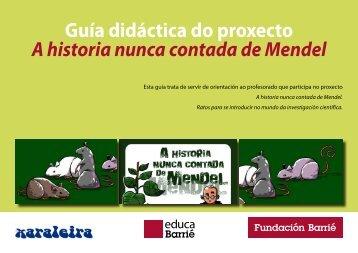 Guía didáctica do proxecto A historia nunca contada de Mendel