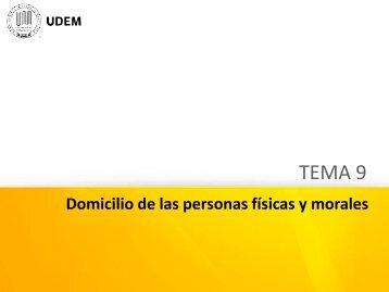 Tema 9. Domicilio de las personas Físicas y Morales