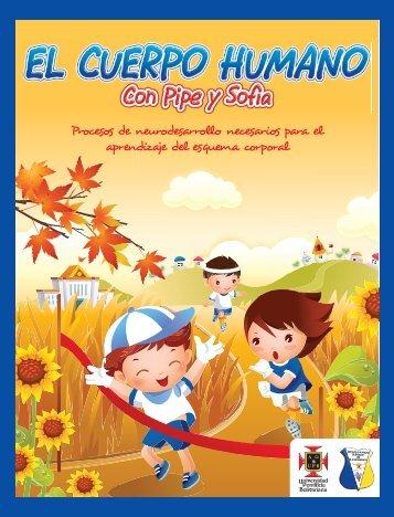 """Cartilla """"El Cuerpo Humano con Pipe y Sofi"""". - Universidad Pontificia ..."""