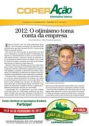 2012: O otimismo toma conta da empresa - Copercampos
