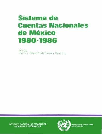 Sistema de Cuentas Nacionales de México, 1980-1986 ... - Inegi