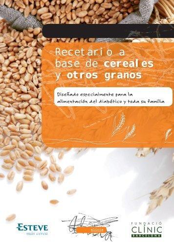 Recetario a base de cereales y otros granos - Diabetes a la carta