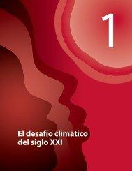 Capítulo 1 - El desafío climático del siglo XXI