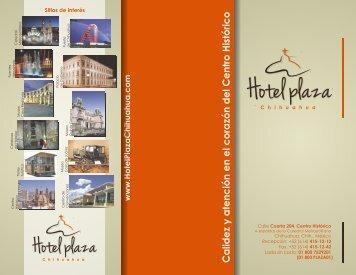 Calidez y atención en el corazón del Centro Histórico - Hotel Plaza ...