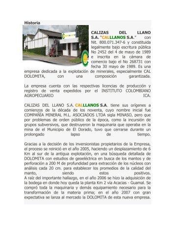 "Historia CALIZAS DEL LLANO S.A. ""CALLLANOS S.A. ... - El Dorado"