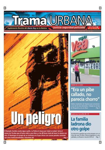 """""""Era un pibe callado, no parecía chorro"""" - Diario Hoy"""