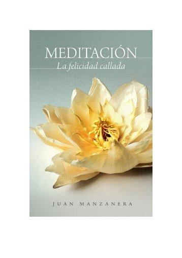 Meditación, la felicidad callada - Escuela de Meditación