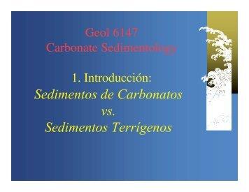 Sedimentos de Carbonatos vs. Sedimentos Terrígenos