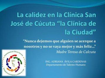"""La calidez en la Clínica San José de Cúcuta """"la Clínica de la Ciudad"""""""