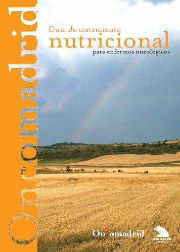 Guía de tratamiento nutricional para enfermos oncológicos.
