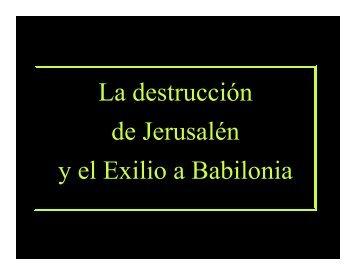 La destrucción de Jerusalén y el Exilio a Babilonia