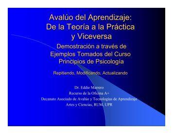 Avalúo del Aprendizaje: De la Teoría a la Práctica y Viceversa - UPRM