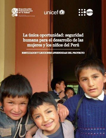 La única oportunidad: seguridad humana para el ... - UNFPA
