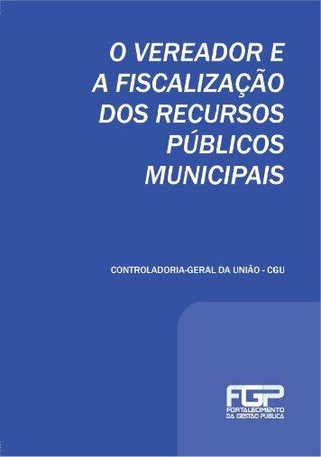 """cartilha """"o vereador e a fiscalização dos recursos públicos municipais"""""""